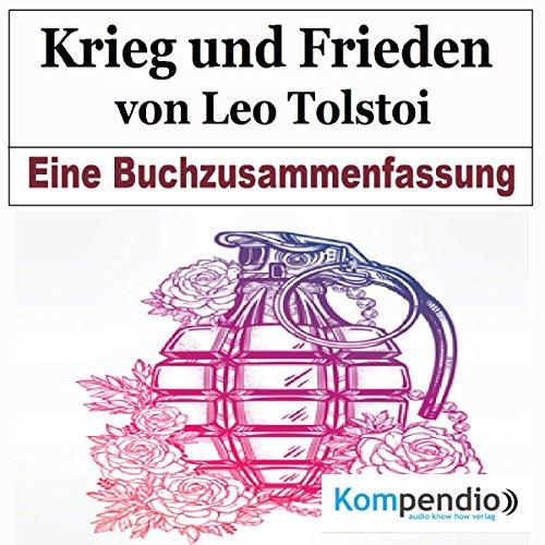 Krieg und Frieden von Leo Tolstoi: Eine Buchzusammenfassung Titelbild