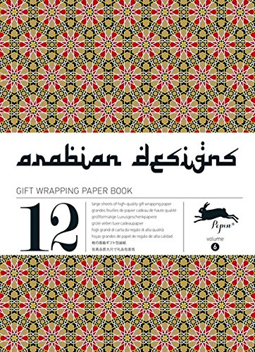 Arabian Designs: Gift & Creative Paper Book Vol. 06 (Gift wrapping paper book)