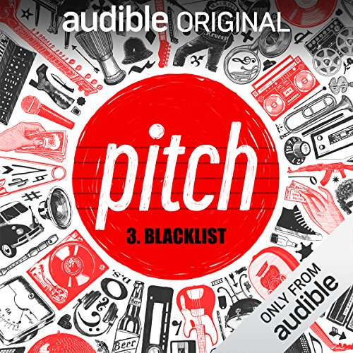 Ep. 3: Blacklist (Pitch) audiobook cover art