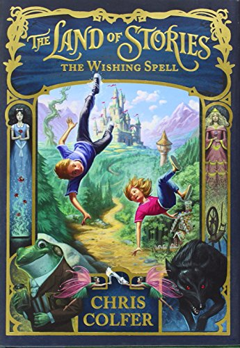 The Land of Stories: The Wishing Spell (The Land of Stories, 1)の詳細を見る