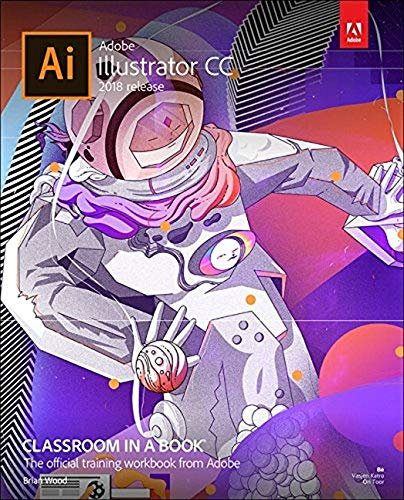 Adobe Illustrator CC Classroom in a Book 2018