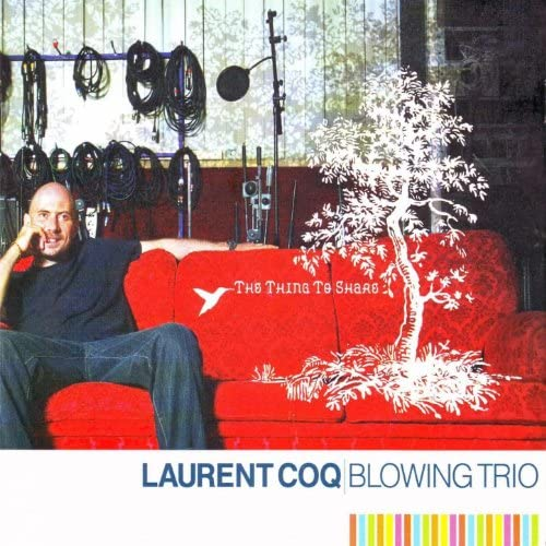 Laurent Coq Blowing Trio