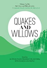 Quakes and Willows: A Romantic Beach Read for the Bifocal Set (Life, Love, and Bifocals Book 3)