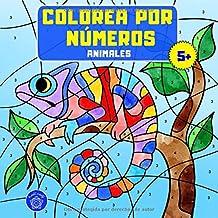 Colorea por números: Libro de colorear animales para niños a partir de 5 años + bono: mandalas de animales (colorear niños...