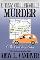 A Tiny Collierville Murder (A Tiny House Cozy Mystery Book 1) Kindle Edition