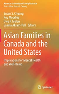 Asian Families in Canada and the United States: Implications for Mental Health and Well-Being