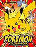 Awesome Pokemon Coloring Book: Fun Coloring Pages Featuring Your Favorite Pokemon and Battle Scenes (Unofficial)