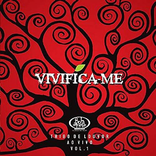 CD Bola de Neve Vivifica-me Volume 1