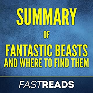 Summary of Fantastic Beasts and Where to Find Them by J.K. Rowling cover art