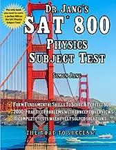 Dr. Jang's SAT* 800 Physics Subject Test