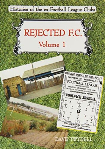 Rejected FC: Aberdare Athletic, Ashington, Bootle, Bradford (Park Avenue), Burton (Swifts, Wanderers and United), Gateshead/South Shields, Glossop, ... Stalybridge Celtic and Workington (v. 1)