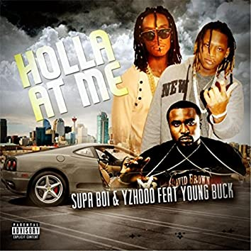 Holla at Me (feat. Young Buck)