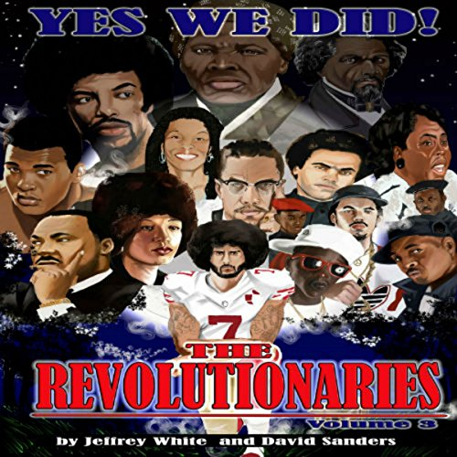 Yes We Did! The Revolutionaries (Volume 3) audiobook cover art