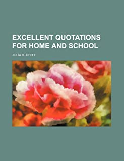 Excellent Quotations for Home and School
