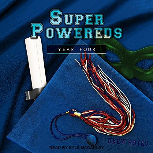 Super Powereds: Year 4 audiobook cover art