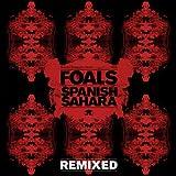 Spanish Sahara [Remixed]