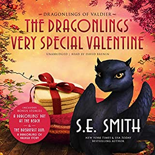 The Dragonlings' Very Special Valentine                   Written by:                                                                                                                                 S.E. Smith                               Narrated by:                                                                                                                                 David Brenin                      Length: 4 hrs and 25 mins     1 rating     Overall 4.0