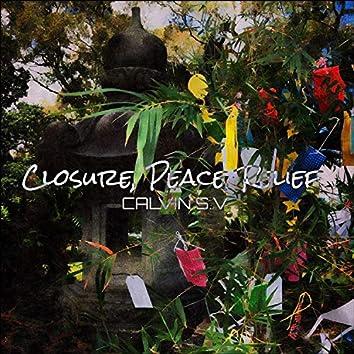 Closure, Peace, Relief