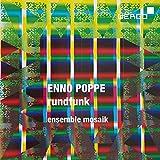 Enno Poppe : Rundfunk for nine synthesizers. Ensemble Mosaik.