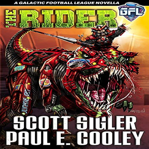 The Rider     Galactic Football League Novellas, Book 4              By:                                                                                                                                 Scott Sigler,                                                                                        Paul E. Cooley                               Narrated by:                                                                                                                                 Scott Sigler                      Length: 9 hrs and 6 mins     7 ratings     Overall 4.4