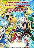 Beyblade Manga anime: Come disegnare passo dopo passo