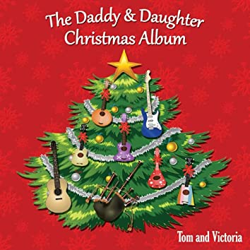 The Daddy & Daughter Christmas Album