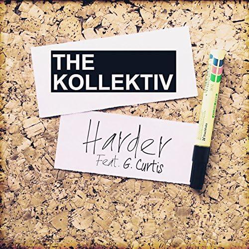 The Kollektiv feat. G. Curtis feat. G. Curtis