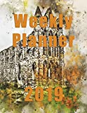Weekly Planner 2019: Castle Themed Weekly Planner|Notes|Agenda\To Do [Idioma Inglés]