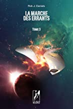 Livres La marche des errants: Tome 3 L'exode PDF
