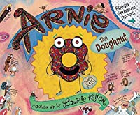 Arnie the Doughnut (Adventures of Arnie the Doughnut, 1)