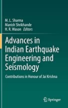 Advances in Indian Earthquake Engineering and Seismology: Contributions in Honour of Jai Krishna