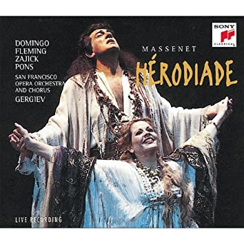 HÉRODIADE - Opera in four acts and seven tableaux