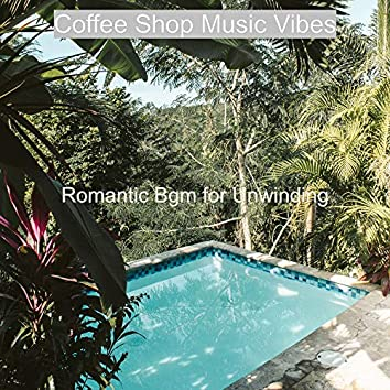 Romantic Bgm for Unwinding