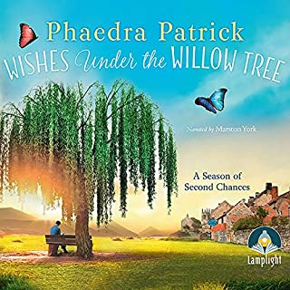 Wishes Under the Willow Tree                   By:                                                                                                                                 Phaedra Patrick                               Narrated by:                                                                                                                                 Marston York                      Length: 9 hrs and 28 mins     5 ratings     Overall 3.8