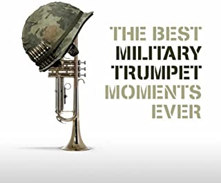 The Best Military Trumpet Moments Ever
