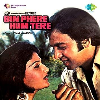 Bin Phere Hum Tere (Original Motion Picture Soundtrack)