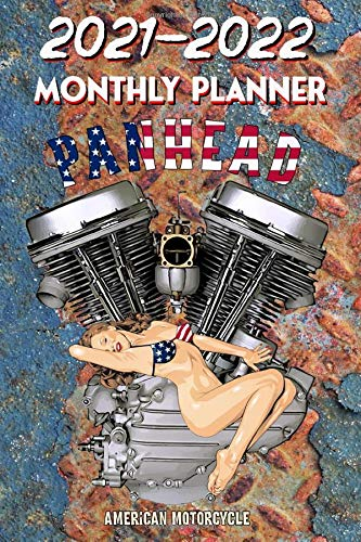 2021 - 2022 Monthly Planner: Harley Davidson Old School Panhead American Legend Motorcycle - Pinup Hot Rod Girl USA Bikini