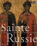 Sainte Russie - L'art russe des origines à Pierre le Grand