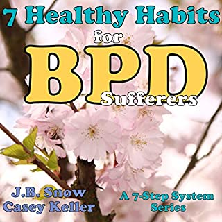 7 Healthy Habits for BPD Sufferers: A 7 Step System Series audiobook cover art