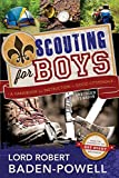 Scouting for Boys: A Handbook for Instruction in Good Citizenship - Lord Robert Baden-Powell