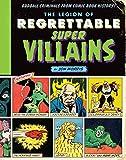 The Legion of Regrettable Supervillains:...