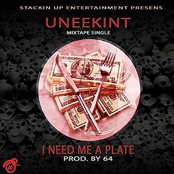 I Need Me a Plate