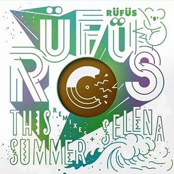 This Summer / Selena (Remixes) - EP