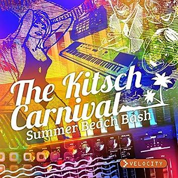 The Kitsch Carnival - Summer Beach Bash