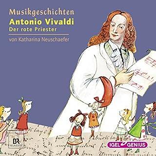 Antonio Vivaldi: Der rote Priester (Musikgeschichten 14) Titelbild