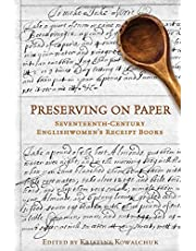 Preserving on Paper (Studies in Book and Print Culture)