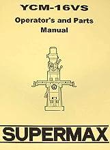 SUPERMAX YCM-16VS Milling Machine Operator's & Parts Manual