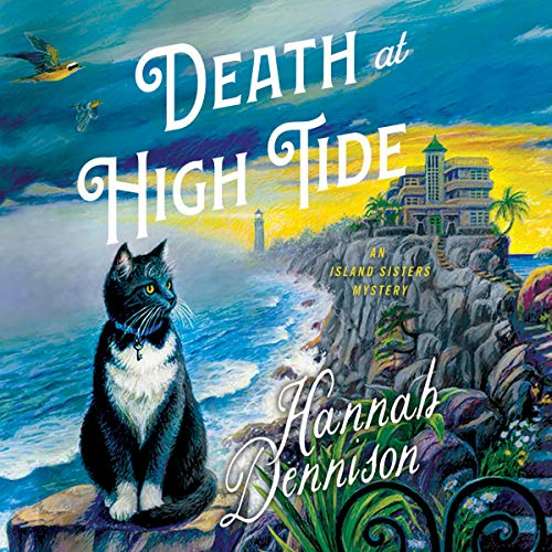 Death at High Tide: The Island Sisters, Book 1