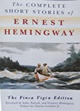 The Complete Short Stories of Ernest Hemingway: The Finca Vigia Edition PDF