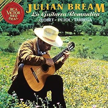 La Guitarra Romantica: Llobet - Pujol - Tárrega